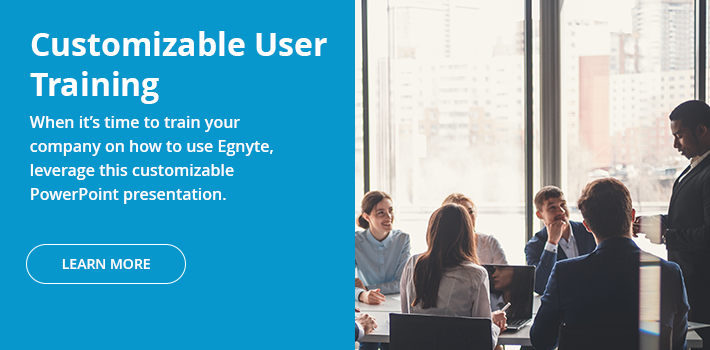 Egnyte Customizable User Training